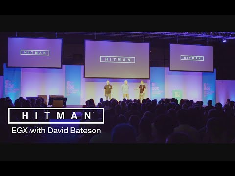 HITMAN  EGX with David Bateson
