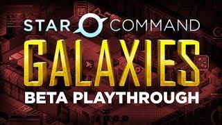 Star Command Galaxies Beta 1 Playthrough