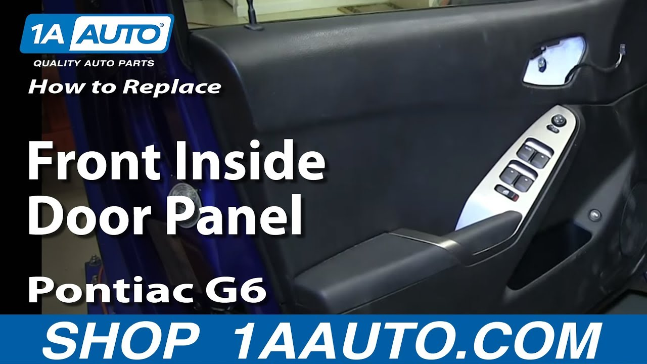 how to replace install front inside door panel 2005 10 pontiac g6 4 door youtube. Black Bedroom Furniture Sets. Home Design Ideas