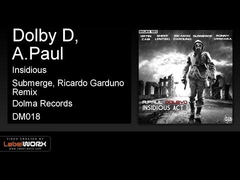 Dolby D, A - Insidious (Submerge, Ricardo Garduno Remix)