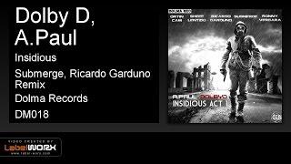 Dolby D, A.Paul - Insidious (Submerge, Ricardo Garduno Remix)