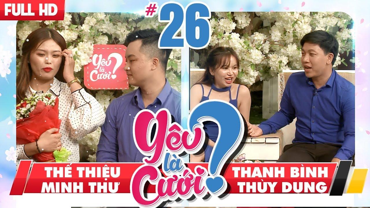 YÊU LÀ CƯỚI? | YLC #26 UNCUT | Thế Thiệu - Minh Thư | Thanh Bình - Thùy Dung | 140418