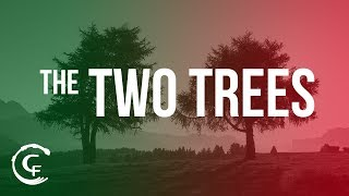 THE TWO TREES Part 1 of 2: The Tree of Life and the Tree of ...