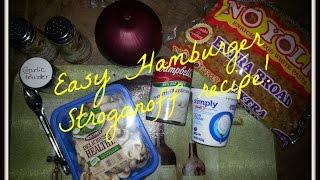 How To Make Hamburger Stroganoff.. Easy Delicious Bomb Recipe!!