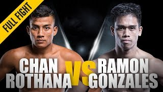 ONE Full Fight Chan Rothana vs Ramon Gonzales Historic Win March 2015