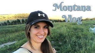 SUMMER IN MONTANA :: FARM LIFE | BONFIRE | FAMILY VACATION | VLOG :: DITL OF A SAHM