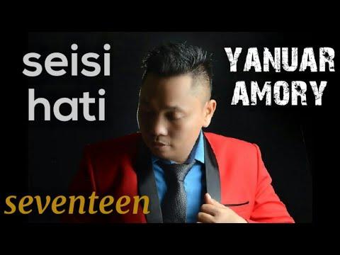 Yanuar amory - ( covering ) seisi hati