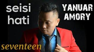 Seventeen - seisi hati - jovi amore (covering)