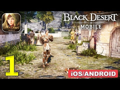 Black Desert Mobile English Version Gameplay (Android, IOS) - Part 1