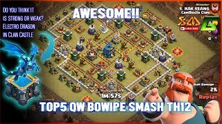 Clash of Clans⭐AWESOME!! 3-STAR TH12⭐TOP5 QW BOWIPE ATTACK STRATEGY IN TH12⭐