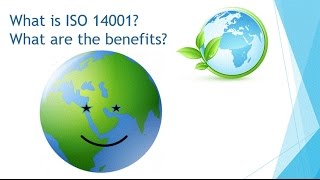 What are the benefits to ISO 14001?