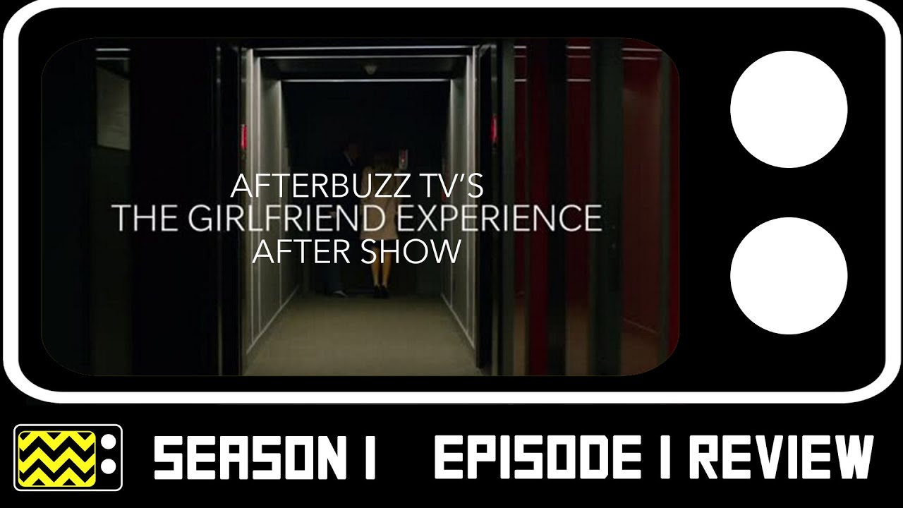 Download The Girlfriend Experience Season 1 Episodes 1 & 2 Review & AfterShow   AfterBuzz TV