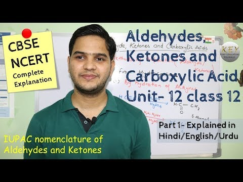 Aldehydes ketones and carboxylic acids class 12 part 1 # NCERT  in Hindi/اردو