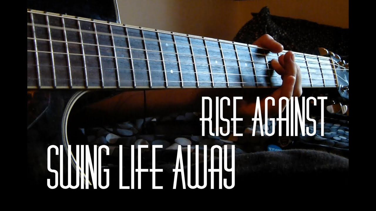 All In One Guitar Tutorial Rise Against Swing Life Away Youtube