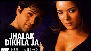 Jhalak dikhla ja ek baar aaja full song from aksar emraan hashim by himesh reshammiya