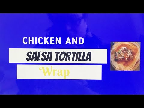 Chicken & Salsa Tortilla Wrap