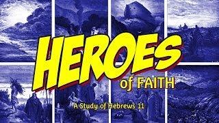 Heroes of Faith: Abraham