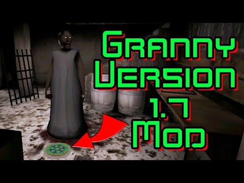 Granny Version 1 7 New Mod Hack APK With Download Link