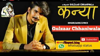 GULZAAR CHHANIWALA Kanya ( Full Song ) sad song Haryanvi song