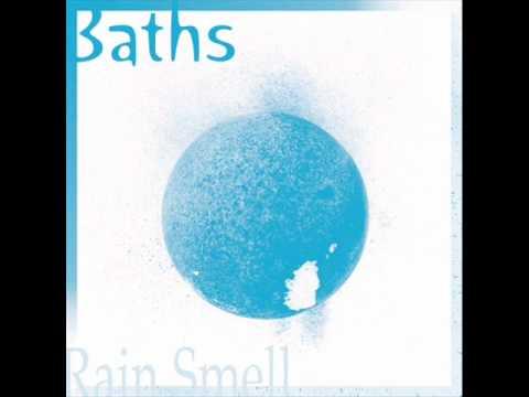 Baths - Rain Smell