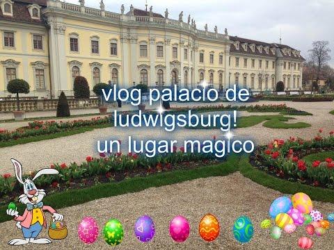 vlog palacio de ludwigsburg un lugar mágico