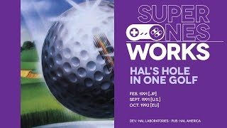 HAL's Hole in One Golf retrospective: Links awakening   Super NES Works #012