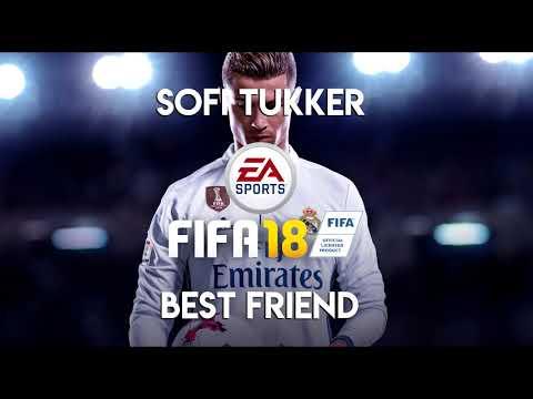 SOFI TUKKER - Best Friend feat. NERVO, The Knocks & Alisa Ueno (FIFA 18 Soundtrack)