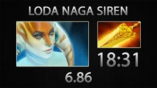 Dota 2 Naga Siren Fast Farm - Loda - Radiance - 18:31 [6.86]