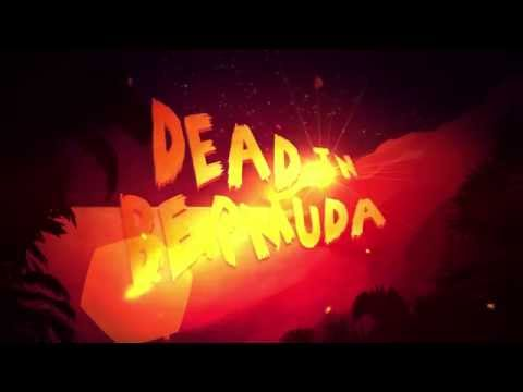 Dead In Bermuda Trailer