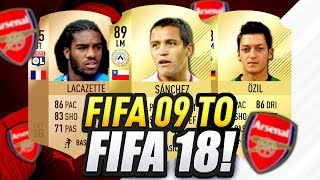 Arsenal Players Fifa 09 - Fifa 18! THEN AND NOW!!