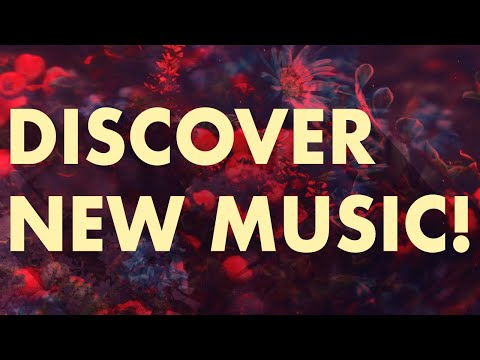 Discover New Music (Edition 38)
