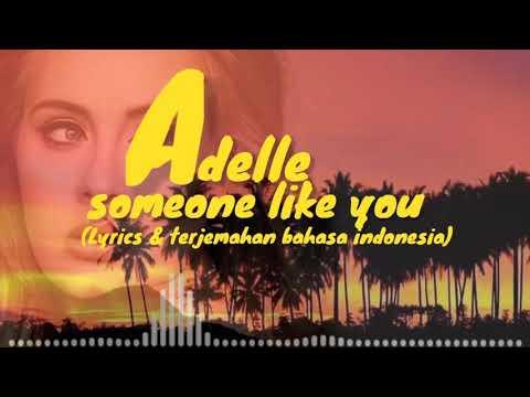 adele---someone-like-you-(video-lirik-&-terjemahan-bahasa-indonesia)