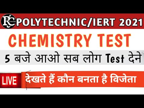 Chemistry Live Test For Iert And Polytechnic Entrance 2021 In Hindi And English By Vinay Mishra Sir.