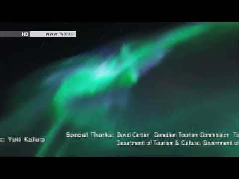 Auroral Breakup   Dancing Lights in Canada_NHK World HD