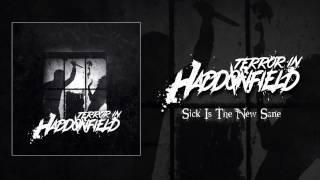Terror In Haddonfield - Sick Is The New Sane
