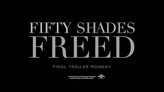 FIFTY SHADES FREED - Trailer 1 Pre-Promote (Universal Pictures) HD