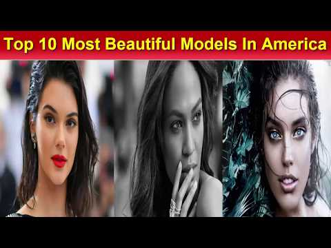 Top 10 Most Beautiful women In America 2018 in USA Cutest Models