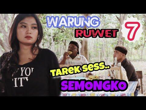 WARUNG RUWET 7 - PARKIR LIAR (tarek Sess Semongko)