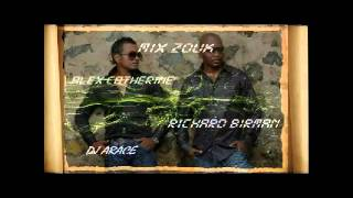 MIX ZOUK ALEX CATHERINE, RICHARD BIRMAN