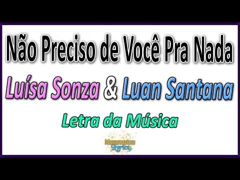 Luísa Sonza & Luan Santana - Não Preciso de Você Pra Nada - Letra