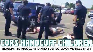 Cops Handcuff Children, Assume Black Family Stole Vehicle
