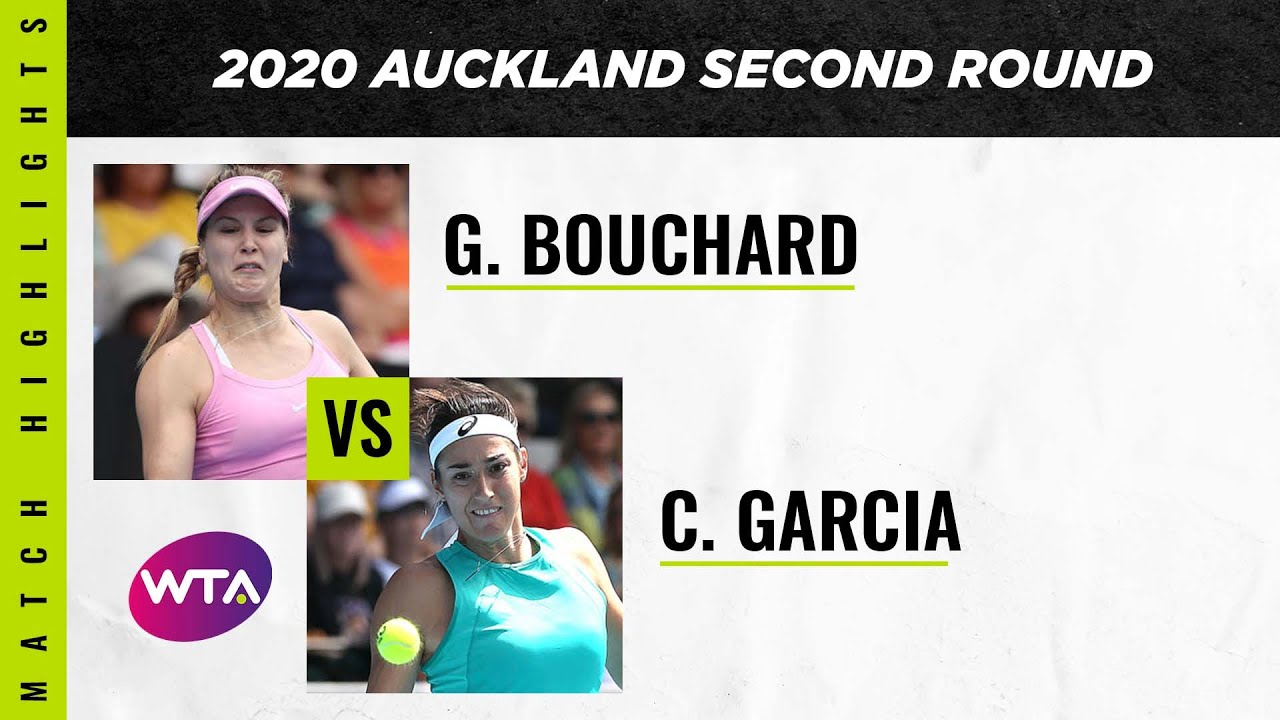 Genie Bouchard vs. Caroline Garcia | 2020 Auckland Open Second Round | WTA Highlights