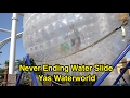 Never Ending Waterslide - Zorb Sliding at Yas Waterworld (Abu Dhabi, UAE)