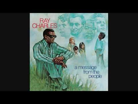 Ray Charles: Heaven Help Us All (A Message from the people - 1972)