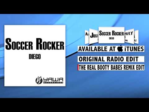 Diego - Soccer Rocker (The Real Booty Babes Remix Edit)