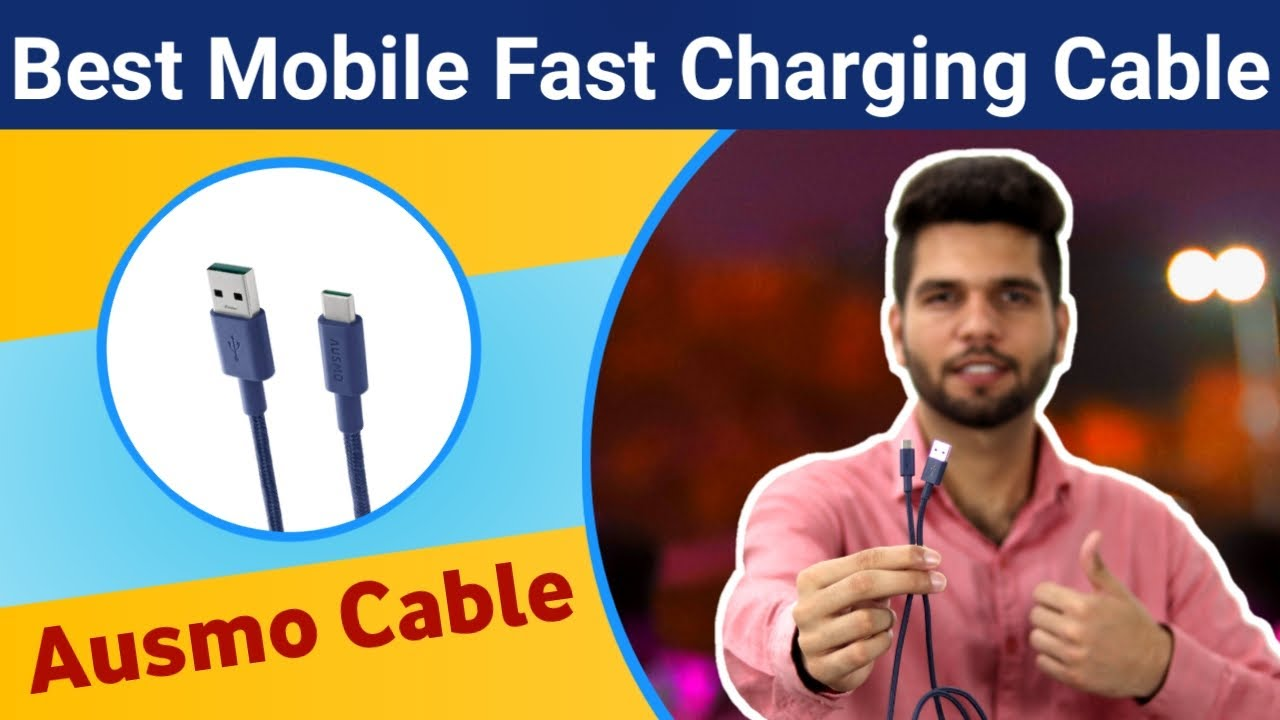 Best Mobile Fast Charging Cable | Ausmo Type C Cable Unboxing & Review