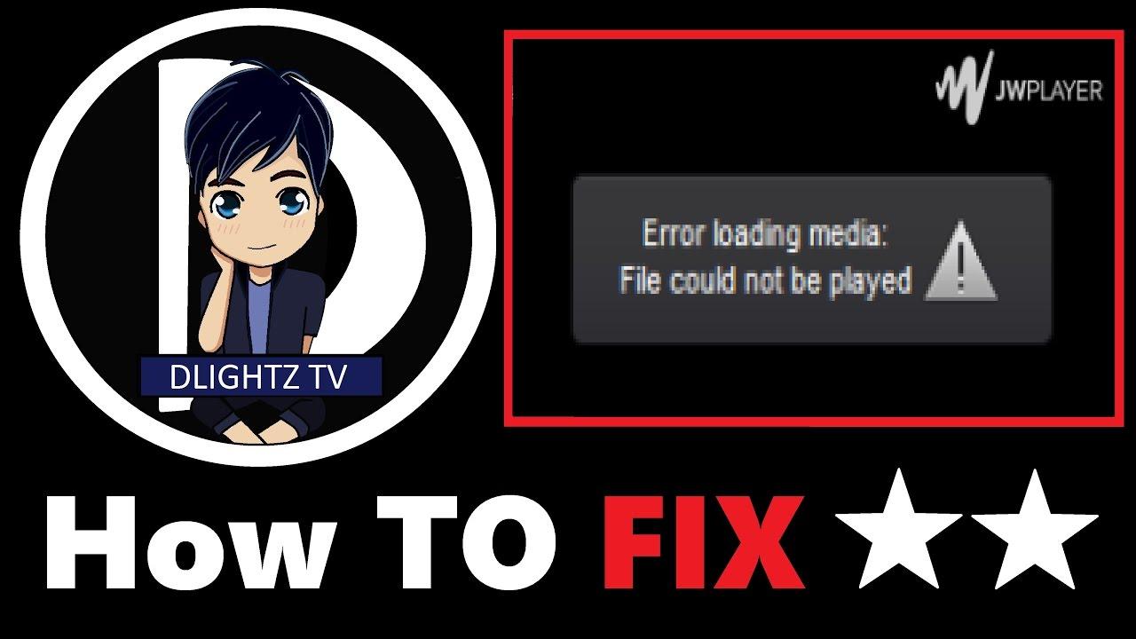 วิธีการแก้การเปิดวิดีโอเว็บหนังไม่ได้เพราะมี Error loading media file could  not be played ( 2018 )