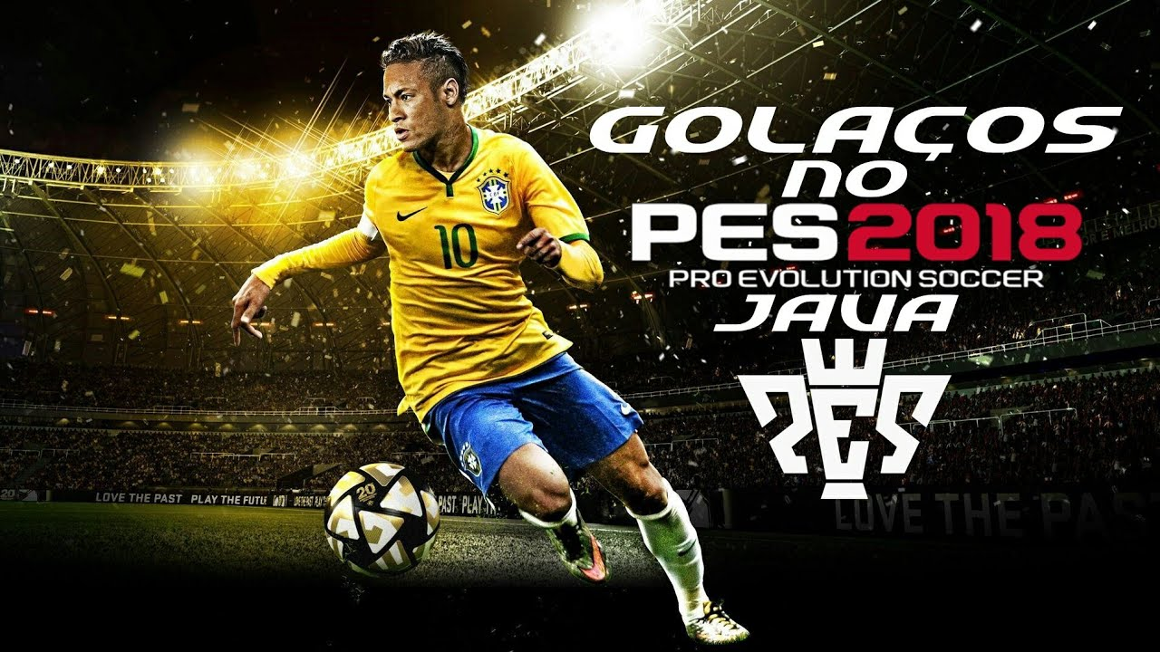 Golaços no PES 2018 Java[HD]|Com Link para Download