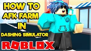 HOW TO AFK FARM IN DASHING SIMULATOR! (Roblox)