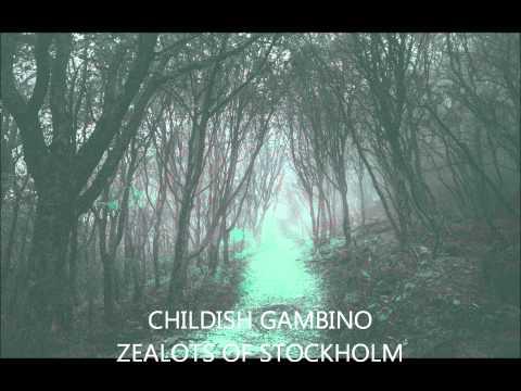 Childish Gambino - Zealots of Stockholm (Free Information)
